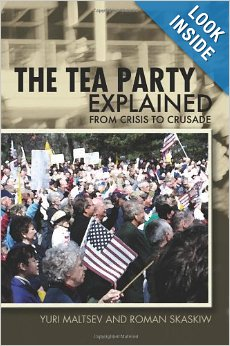 Cover of Maltsev Skaskiw The Tea Party and The American Counter-Revolution
